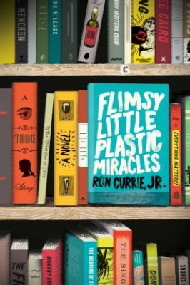 Cover for Flimsy Little Plastic Miracles