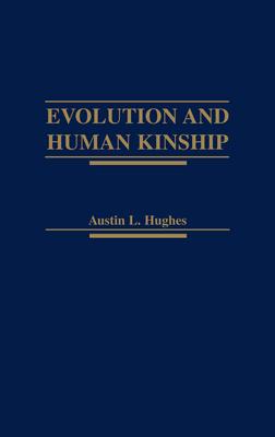 Evolution and Human Kinship Cover Image