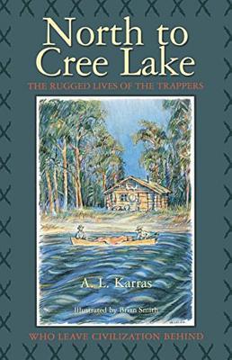 North to Cree Lake Cover Image