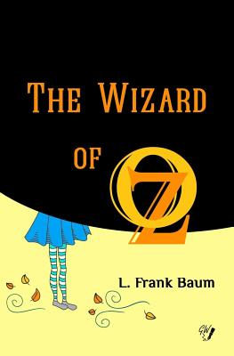 The Wizard of Oz (Oz Books #1) Cover Image