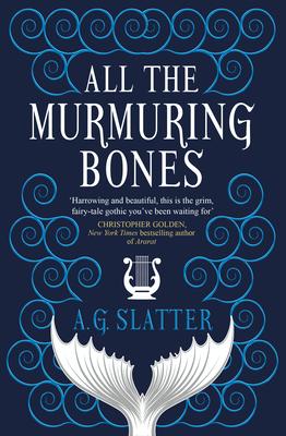 All the Murmuring Bones Cover Image