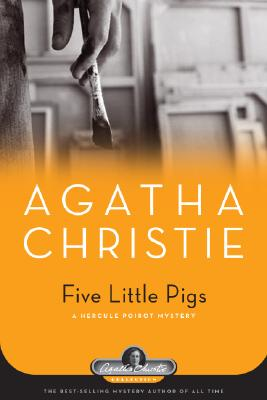 Five Little Pigs: A Hercule Poirot Mystery Cover Image