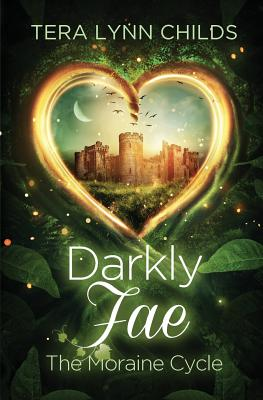 Darkly Fae: The Moraine Cycle Cover Image