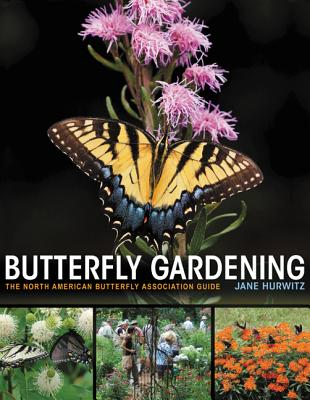 Butterfly Gardening: The North American Butterfly Association Guide Cover Image