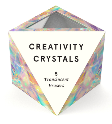 Creativity Crystals: 5 Translucent Erasers Cover Image