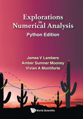 Explorations in Numerical Analysis: Python Edition Cover Image
