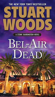 Bel-Air Dead: A Stone Barrington Novel Cover Image