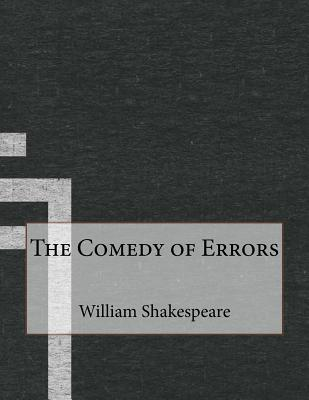 book analysis the comedy of errors [tags: analysis, the divine comedy] strong essays  - comedy of errors  and awakening view of the depths of hell in the first book of his divine comedy,.