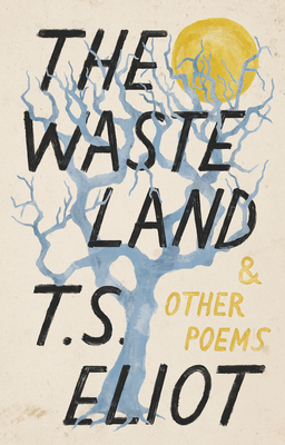 The Waste Land and Other Poems (Vintage Classics) Cover Image