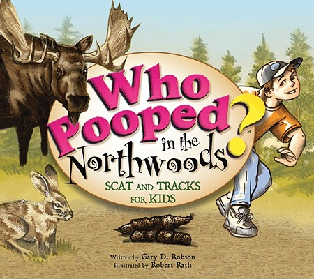 Cover for Who Pooped in the Northwoods?