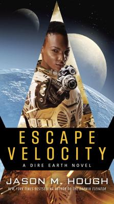 Escape Velocity: A Dire Earth Novel (Dire Universe Duology #2) Cover Image