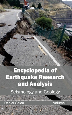Encyclopedia of Earthquake Research and Analysis: Volume I (Seismology and Geology) Cover Image