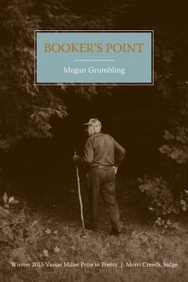 Cover for Booker's Point (Vassar Miller Prize in Poetry #23)
