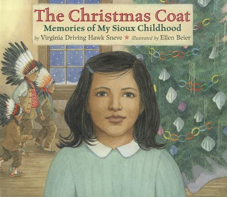 The Christmas Coat: Memories of My Sioux Childhood Cover Image