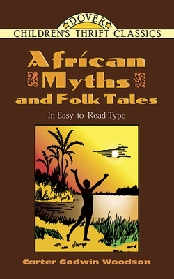 African Myths and Folk Tales (Dover Children's Thrift Classics) Cover Image