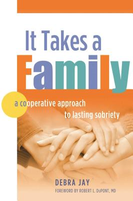 It Takes A Family: A Cooperative Approach to Lasting Sobriety Cover Image