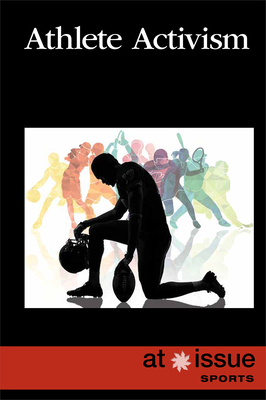 Athlete Activism (At Issue) Cover Image
