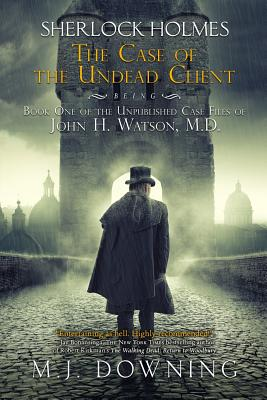Cover for Sherlock Holmes and the Case of the Undead Client