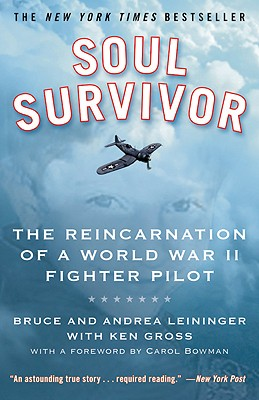 Soul Survivor: The Reincarnation of a World War II Fighter Pilot Cover Image