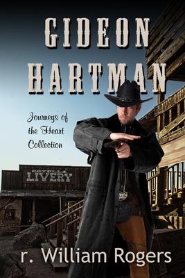 Gideon Hartman: Journeys Of The Heart Cover Image