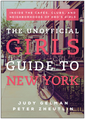 The Unofficial Girls Guide to New York Cover