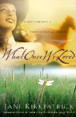 What Once We Loved Cover
