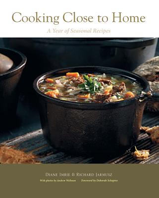 Cooking Close to Home: A Year of Seasonal Recipes Cover Image