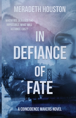 In Defiance of Fate Cover Image