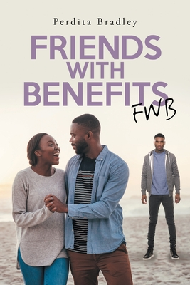 Friends With Benefits: Fwb Cover Image