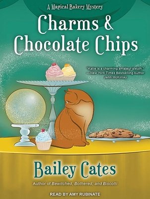 Charms & Chocolate Chips (Magical Bakery Mysteries #3) Cover Image