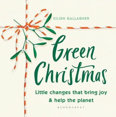 Green Christmas: Little changes that bring joy and help the planet Cover Image