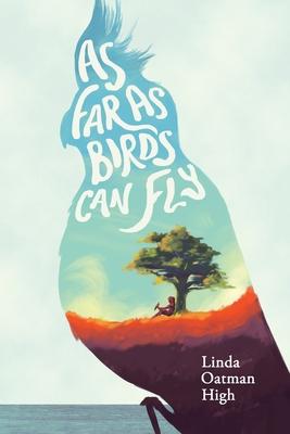 As Far as Birds Can Fly Cover Image