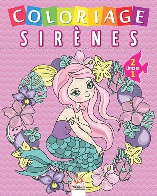 Coloriage Sirènes - 2 livres en 1: Livre de Coloriage Pour les Enfants - 2 en 1 Cover Image
