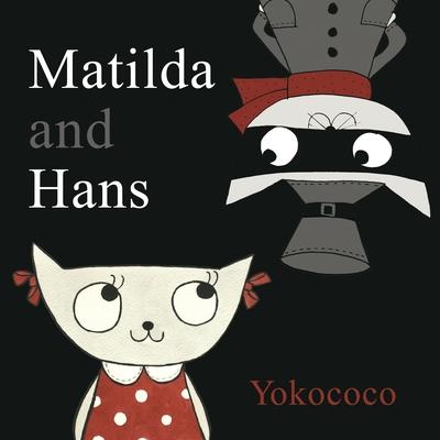 Matilda and Hans Cover
