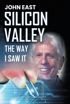 SILICON VALLEY the Way I Saw It Cover Image