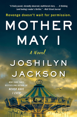 Mother May I: A Novel
