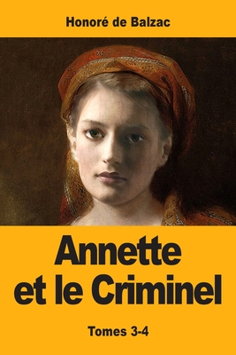 Annette et le Criminel: Tomes 3-4 Cover Image