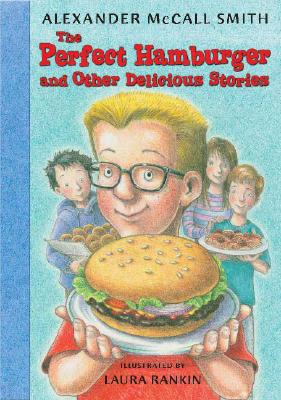 The Perfect Hamburger and Other Delicious Stories Cover