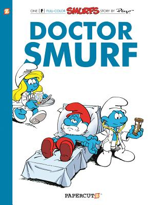 The Smurfs #20: Doctor Smurf (The Smurfs Graphic Novels #20) Cover Image