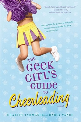 Cover for The Geek Girl's Guide to Cheerleading