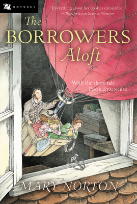 The Borrowers Aloft: Plus the short tale Poor Stainless Cover Image