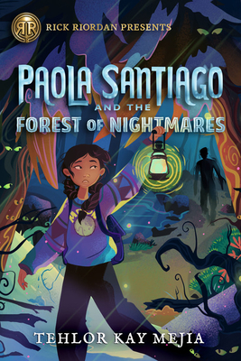 Paola Santiago and the Forest of Nightmares Cover Image