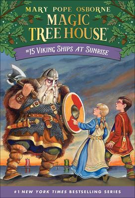 Viking Ships at Sunrise (Magic Tree House #15) Cover Image