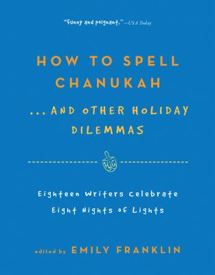 How to Spell Chanukah Cover