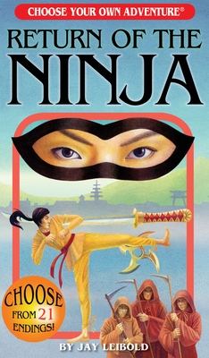 Return of the Ninja (Choose Your Own Adventure) Cover Image