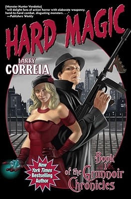 Hard Magic (Grimnoir Chronicles #1) Cover Image