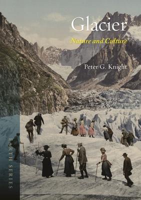 Glacier: Nature and Culture (Earth) Cover Image