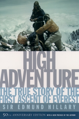 High Adventure: The True Story of the First Ascent of Everest Cover Image