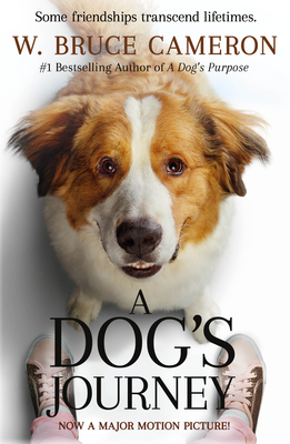 A Dog's Journey Movie Tie-In: A Novel (A Dog's Purpose #2) Cover Image