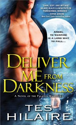 Deliver Me from Darkness a Novel of the Paladin Warriors Cover